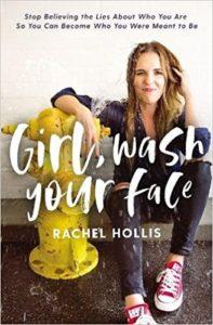 Rachel Hollis, girl wash your face