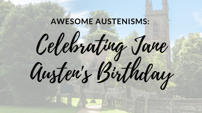 jane austen's birthday