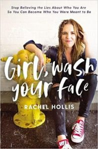 Rachel Hollis, girl wash your face