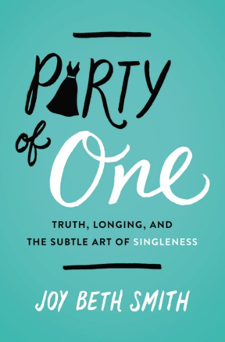 solo vacation, Party of One, Christian singleness, singleness in the church, Joy Beth Smith