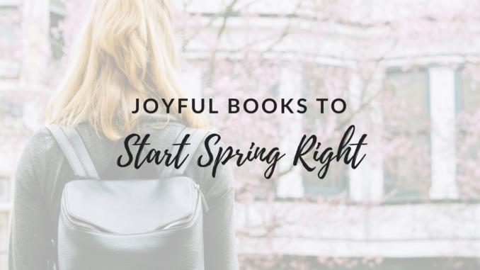 joyful books, cheerful books, inspirational and uplifting books