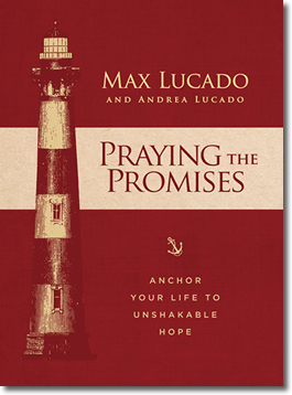 Praying the Promises by Max Lucado