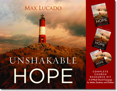 Unshakable Hope Church Kit by Max Lucado