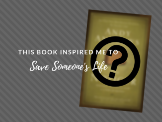 inspirational books, books changing the world, leukemia, Andy Andrews, the noticer