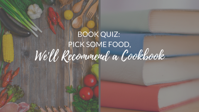 cookbook quiz, cookbook recommendations, fun cookbooks