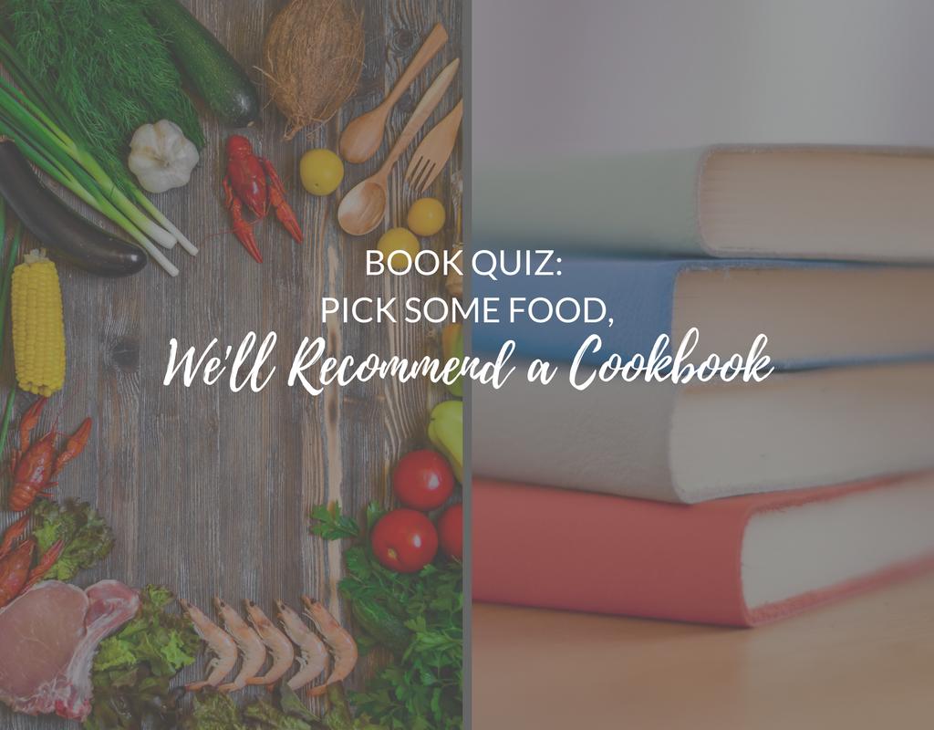 cookbook quiz, cookbook recommendations, fun cookbooks