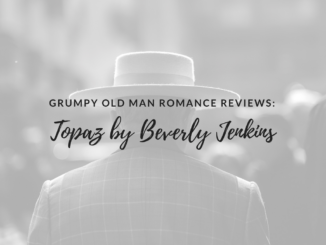 Page Chaser, Topaz, Beverly Jenkins, romance reviews, funny romance reviews