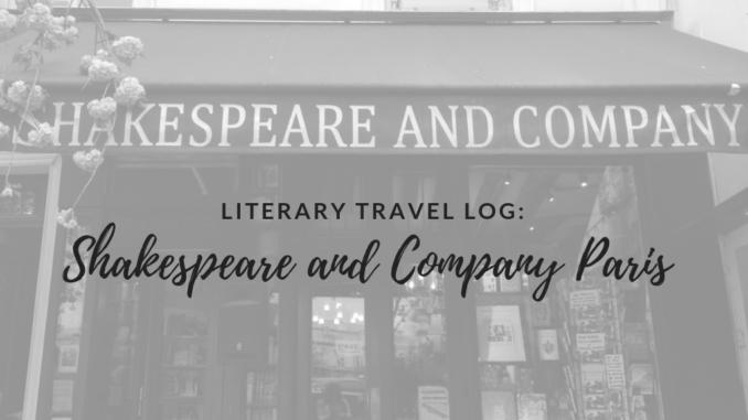 literary travel, Shakespeare and Company Paris