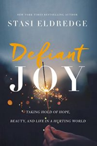 staci eldredge, defiant joy, epic story