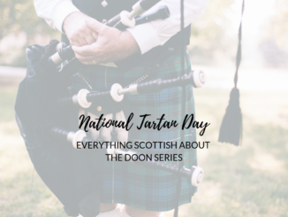 National-Tartan-Day-2019-Everything Scottish about the Doon series