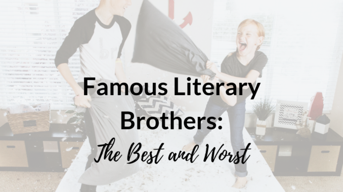Famous Literary Brothers