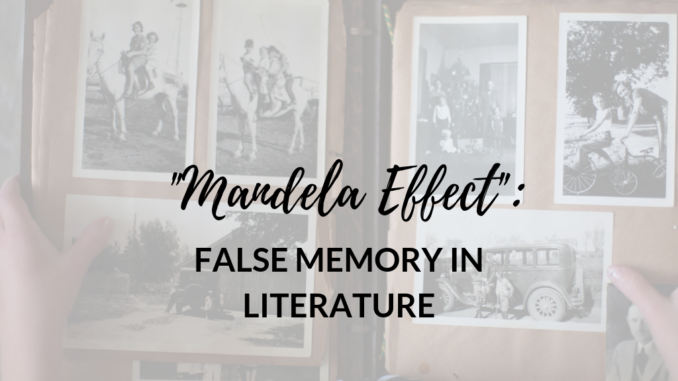 Mandela-Effect false memories in literature