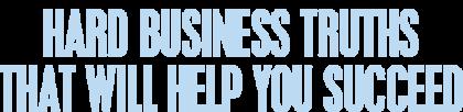 hard-businesstruths-title-resized