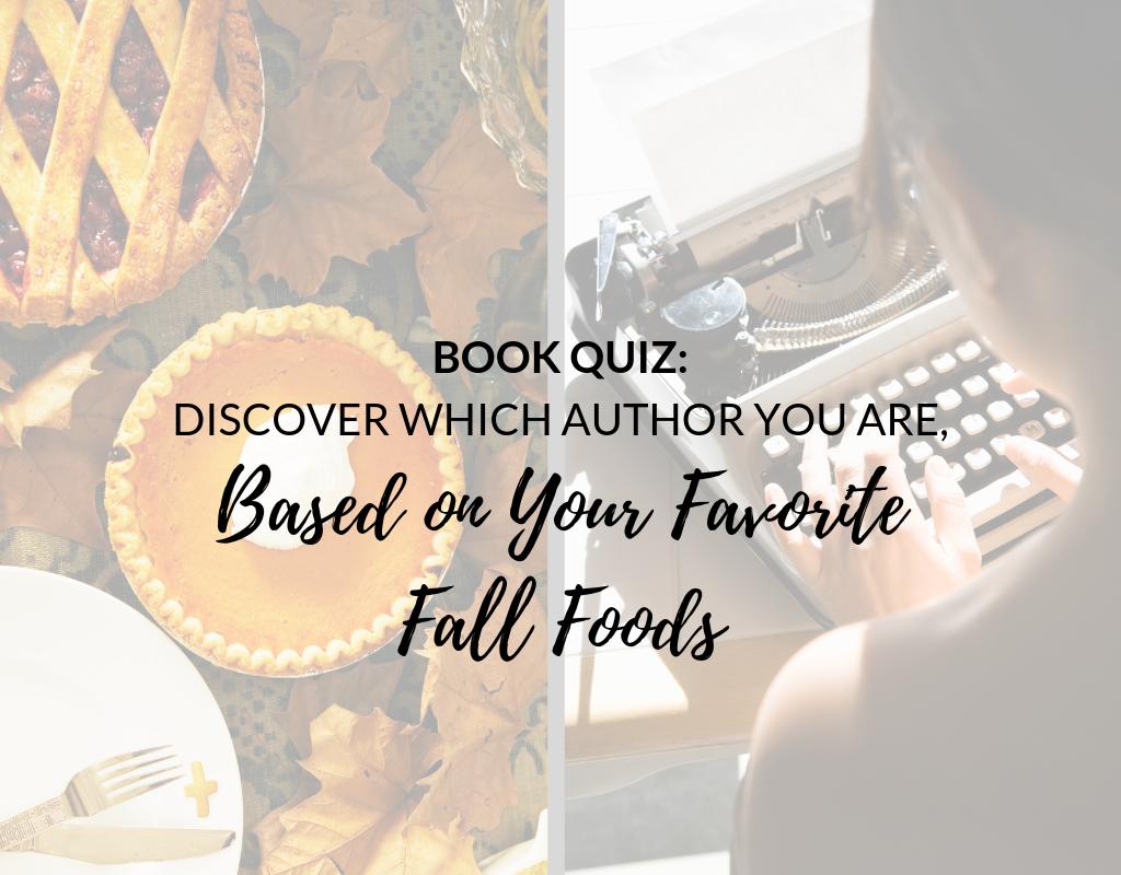 Book Quiz Fall Foods Author