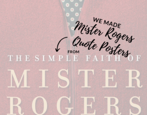 mister rogers quote posters