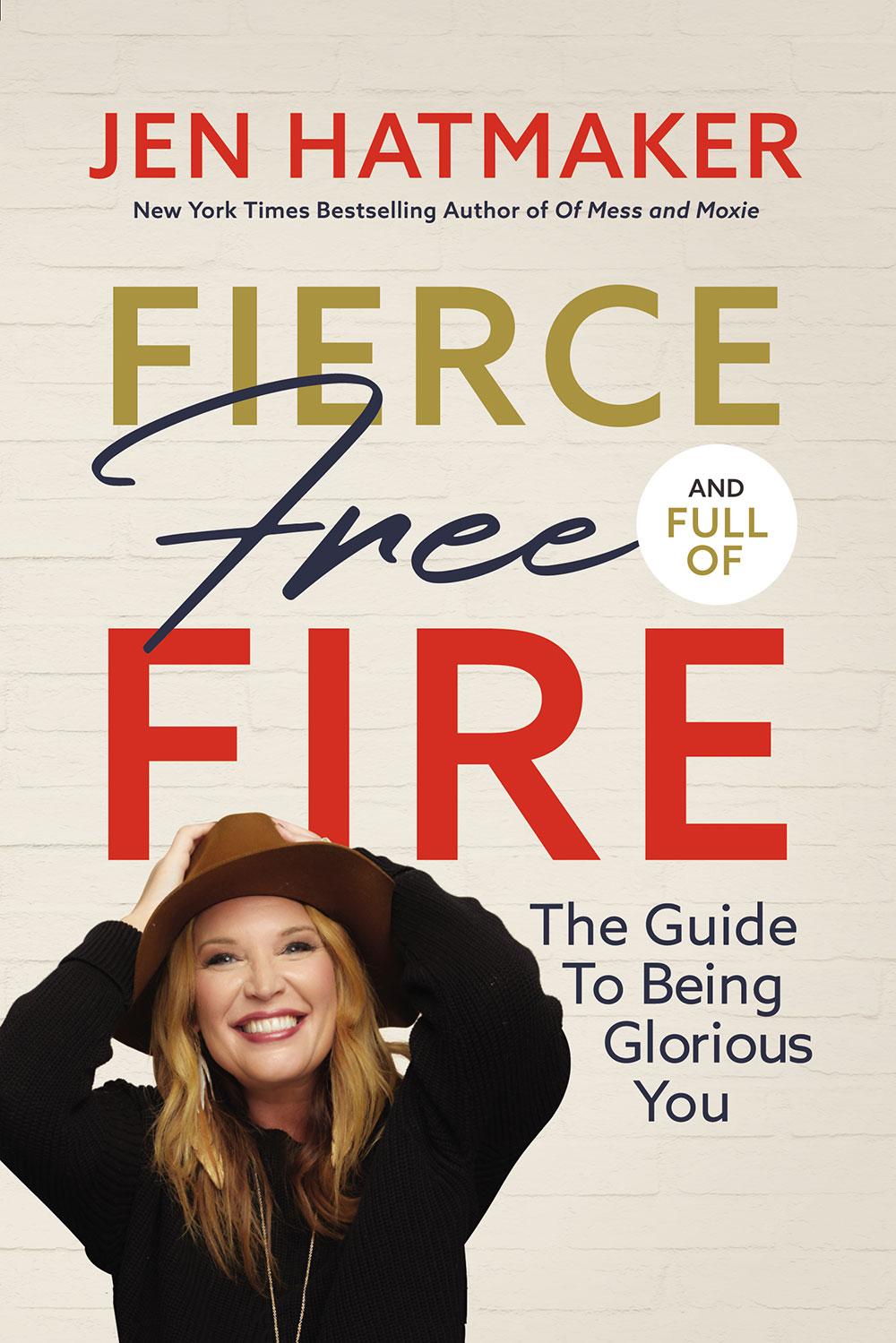 jen hatmaker fierce, free, and full of fire