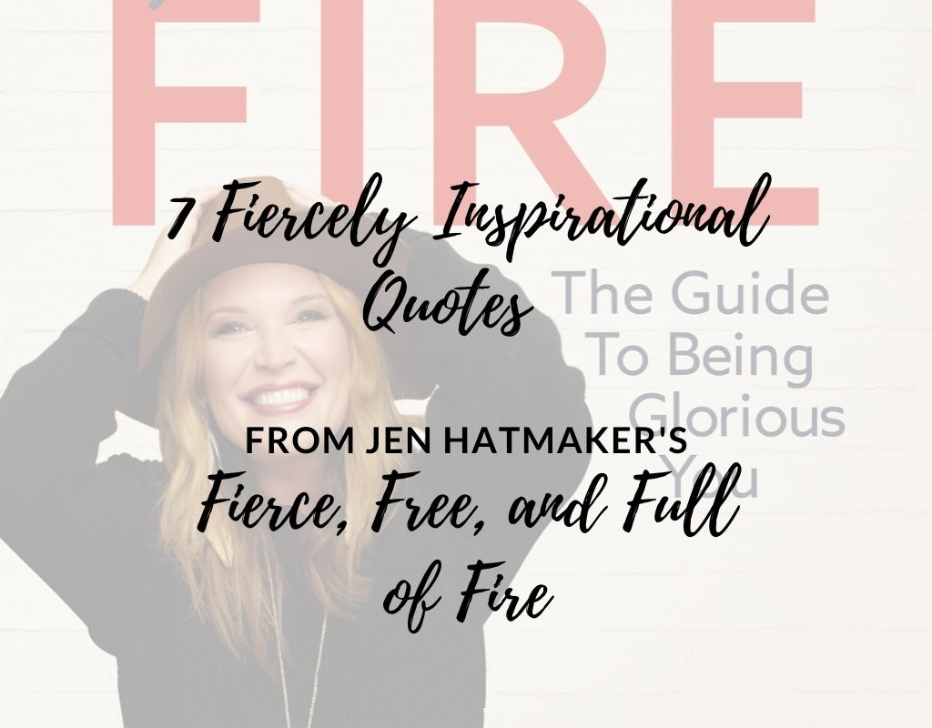 7 quotes from jen hatmaker