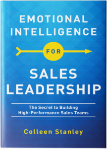 Emotional Intelligence for Sales Leaders by Colleen Stanley book cover