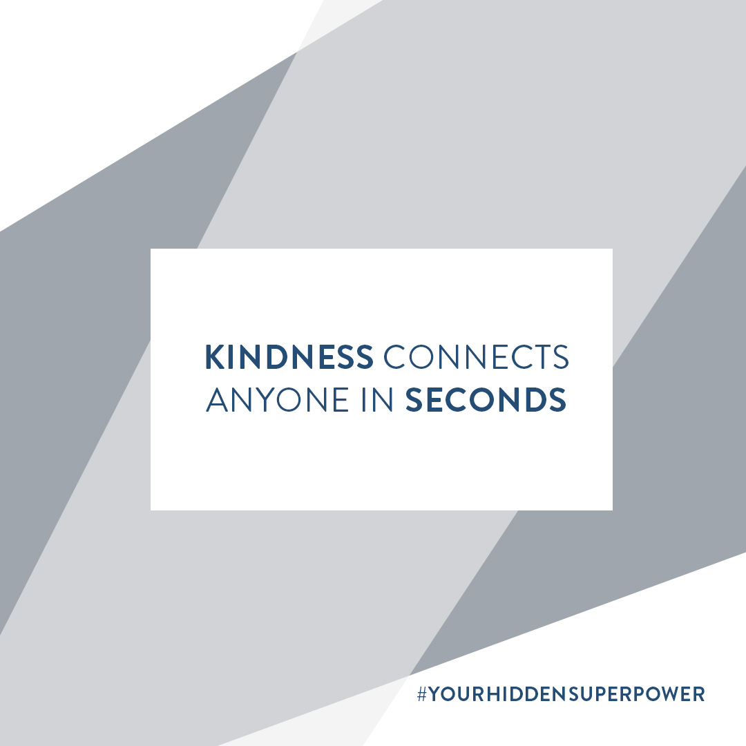 Kindness Connects Anyone In Seconds