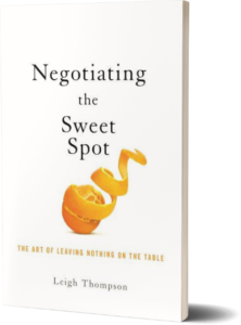 Negotiating the Sweet Spot by Leigh Thompson book cover