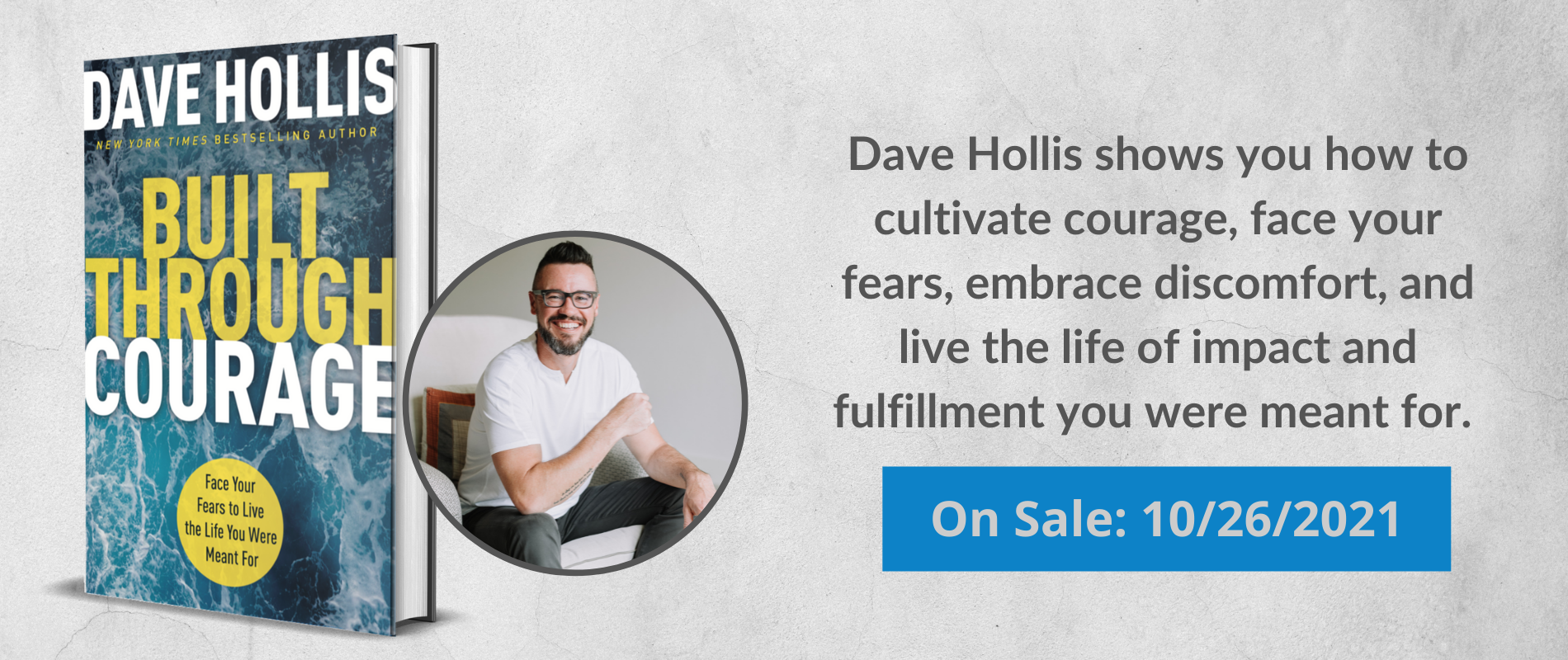 built through courage by dave hollis