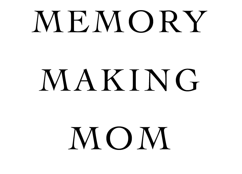 Memory-Making-Mom_TITLE