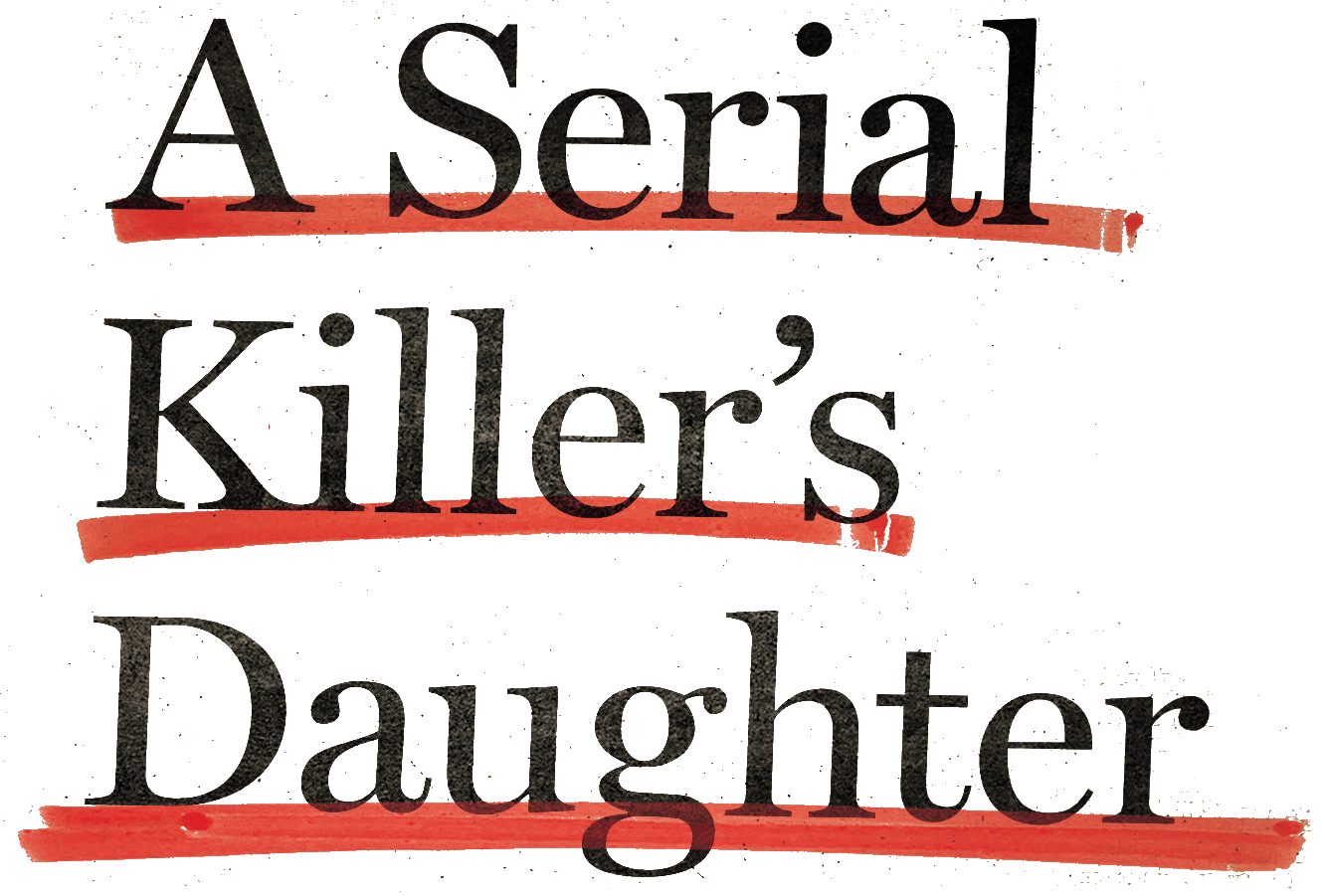 A Serial Killer's Daughter logo
