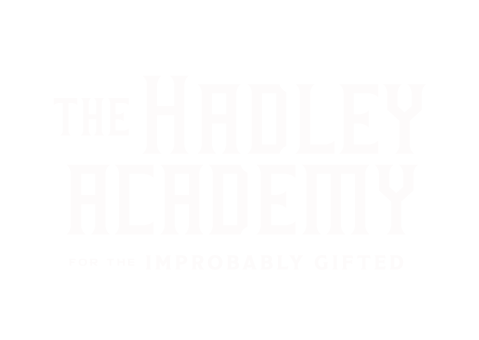 Hadley Academy for the Improbably Gifted